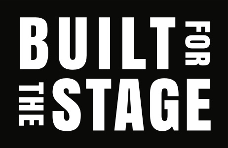 Built for the Stage